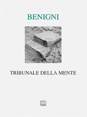 Benigni, Tribunale 180